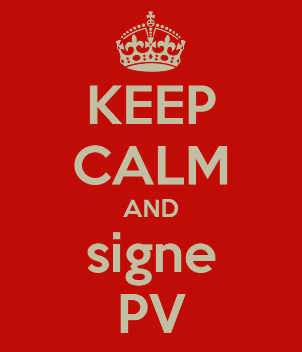KEEP CALM AND signe PV