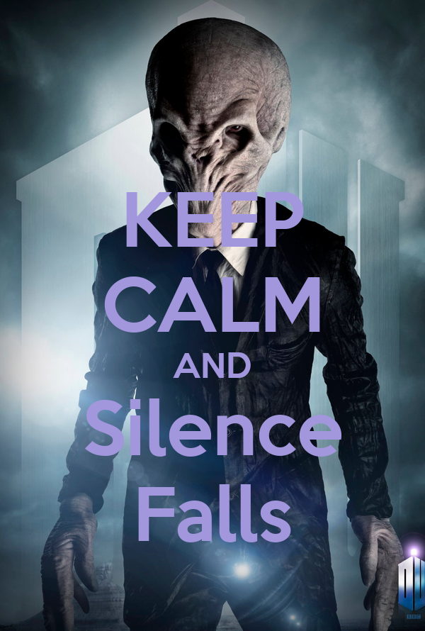 KEEP CALM AND Silence Falls