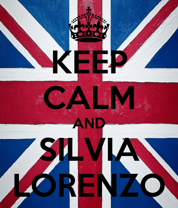KEEP CALM AND SILVIA LORENZO