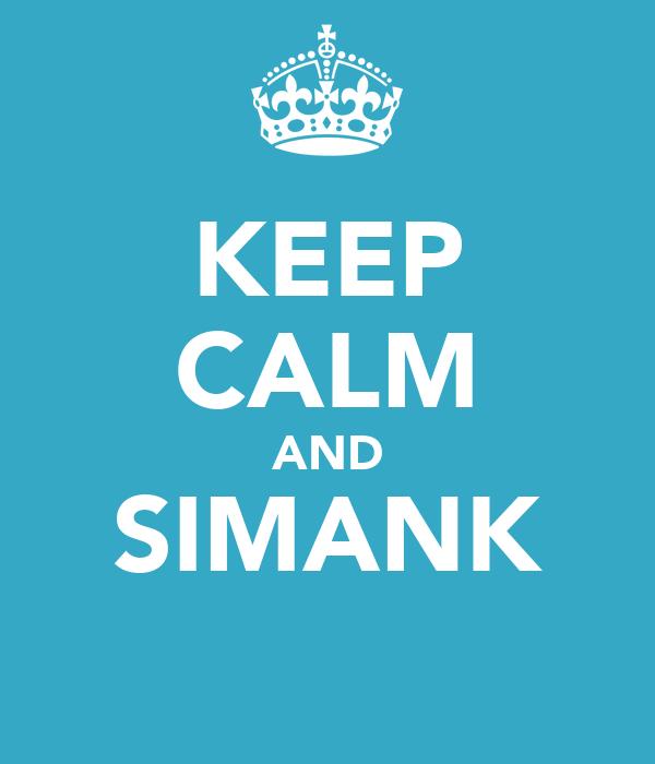 KEEP CALM AND SIMANK