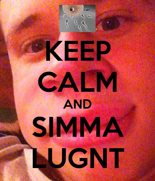 KEEP CALM AND SIMMA LUGNT