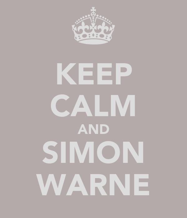 KEEP CALM AND SIMON WARNE