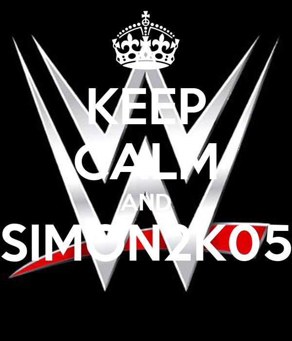 KEEP CALM AND SIMON2K05