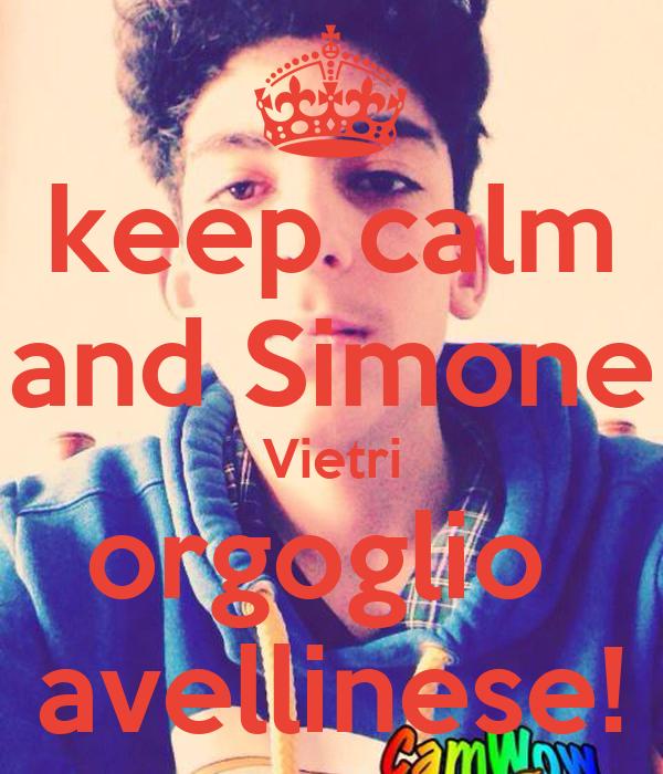 keep calm and Simone Vietri orgoglio  avellinese!