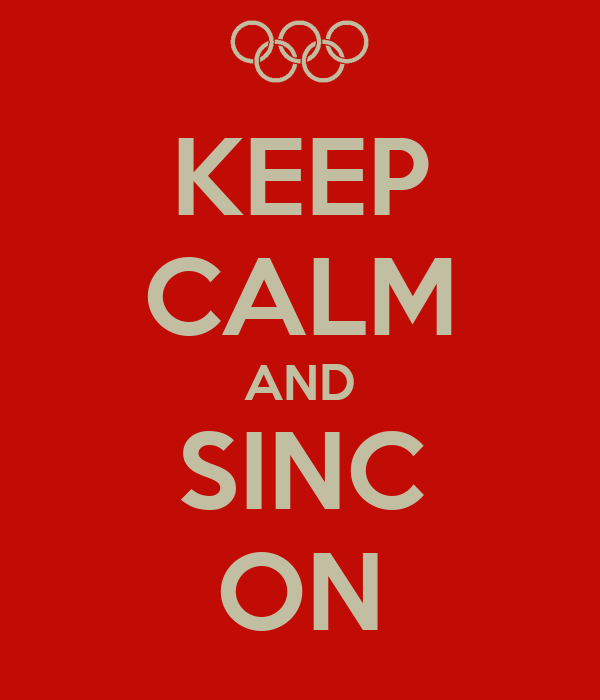 KEEP CALM AND SINC ON