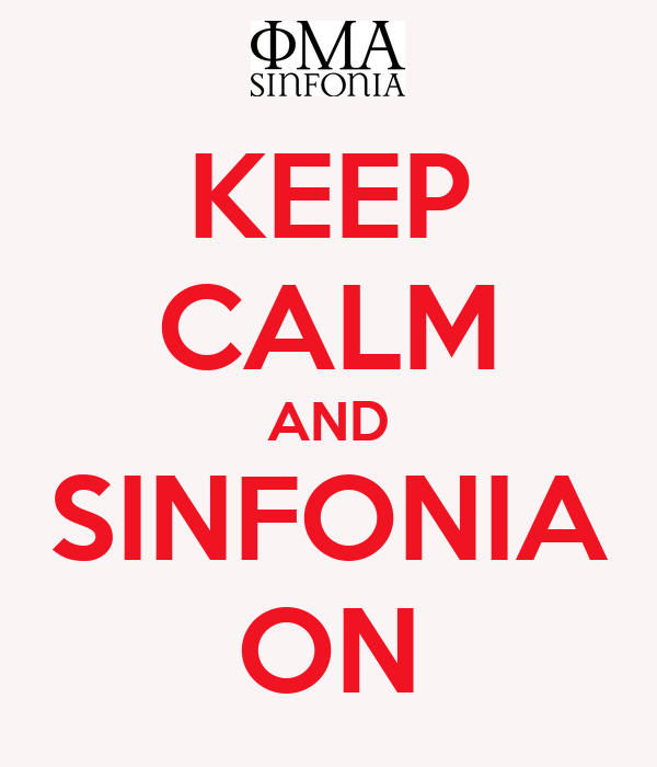 KEEP CALM AND SINFONIA ON