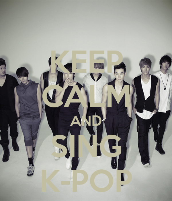 KEEP CALM AND SING K-POP