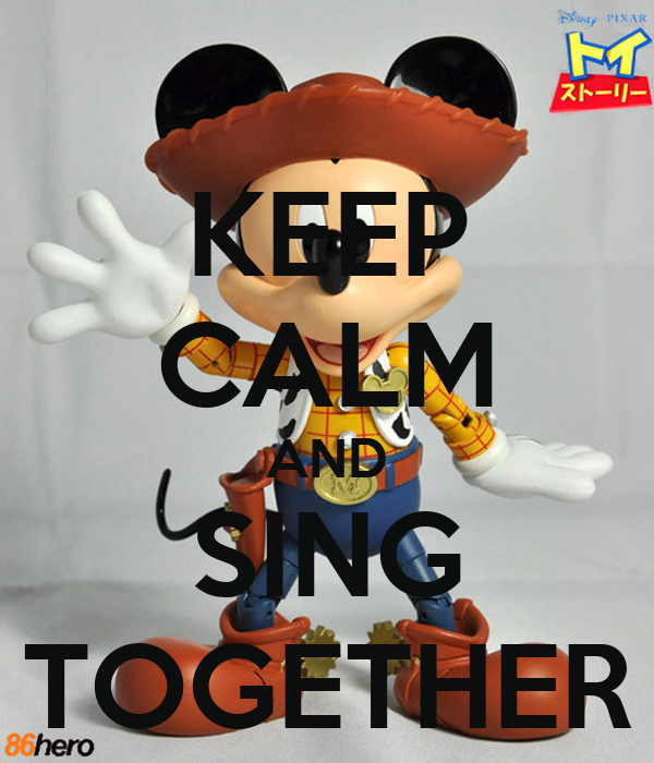 KEEP CALM AND SING TOGETHER