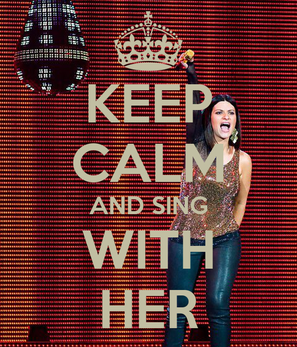 KEEP CALM AND SING WITH HER