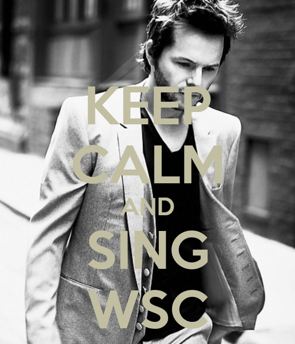 KEEP CALM AND SING WSC