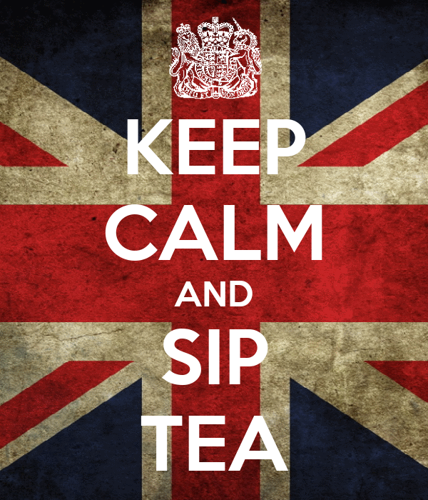 KEEP CALM AND SIP TEA