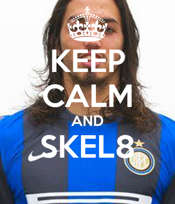 KEEP CALM AND SKEL8