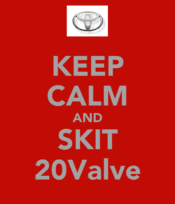 KEEP CALM AND SKIT 20Valve