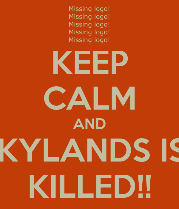 KEEP CALM AND SKYLANDS IS.. KILLED!!