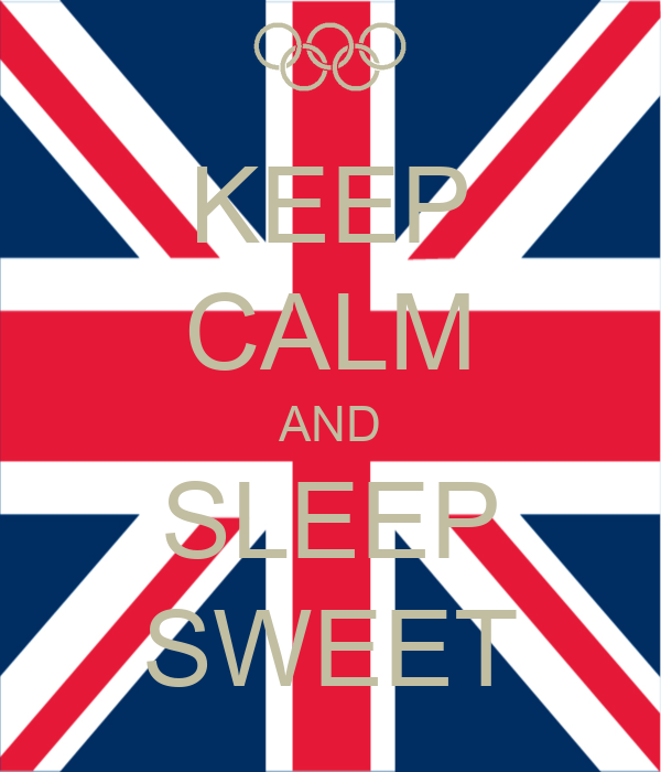 KEEP CALM AND SLEEP SWEET