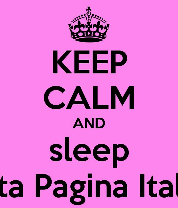 KEEP CALM AND sleep Violetta Pagina Italiana ∞