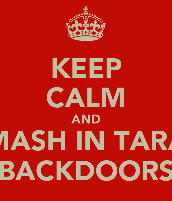 KEEP CALM AND SMASH IN TARAS BACKDOORS