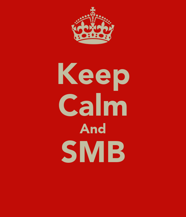 Keep Calm And SMB