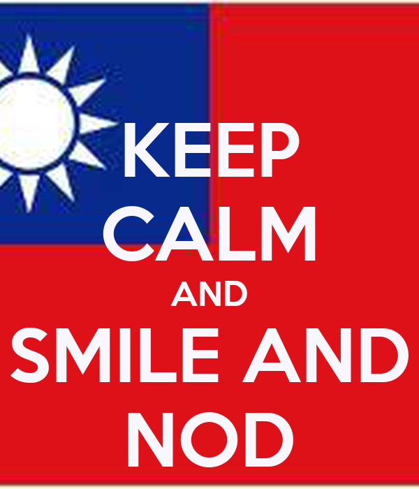 KEEP CALM AND SMILE AND NOD