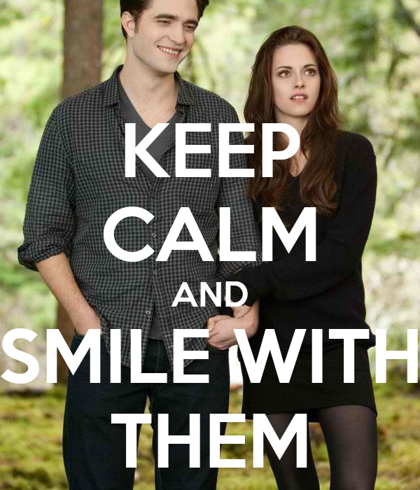 KEEP CALM AND SMILE WITH THEM