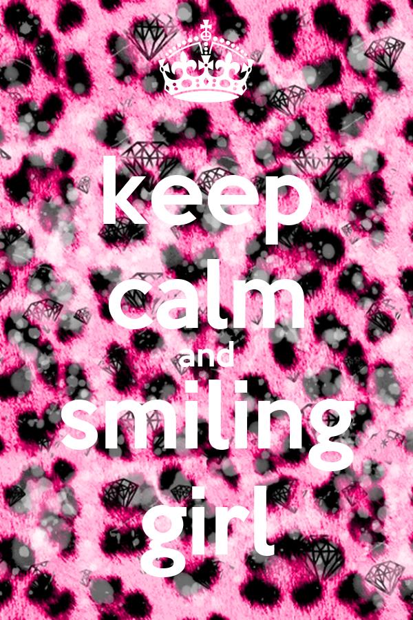 keep calm and smiling girl