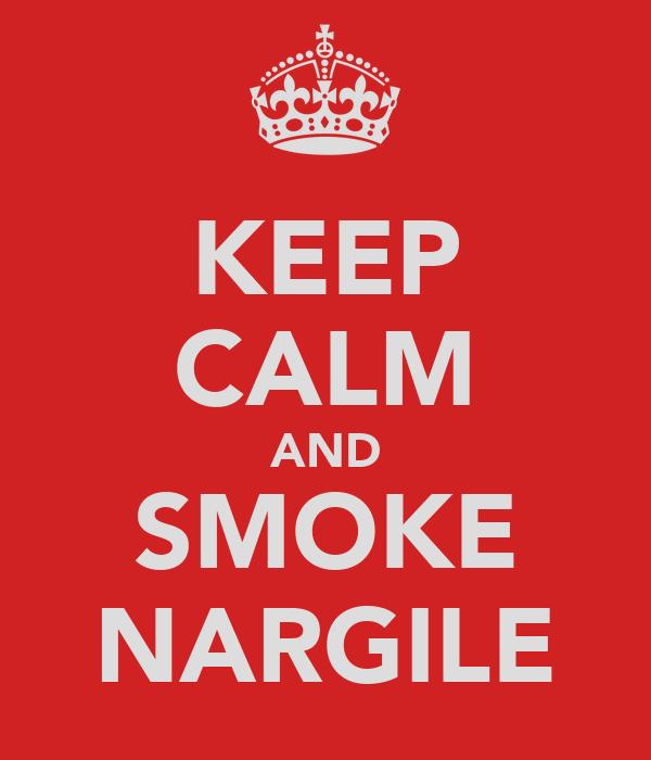 KEEP CALM AND SMOKE NARGILE