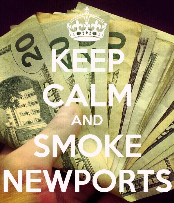 KEEP CALM AND SMOKE NEWPORTS