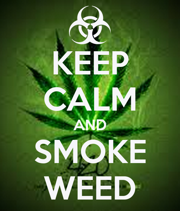 KEEP CALM AND SMOKE WEED Poster | originalboydem | Keep ...