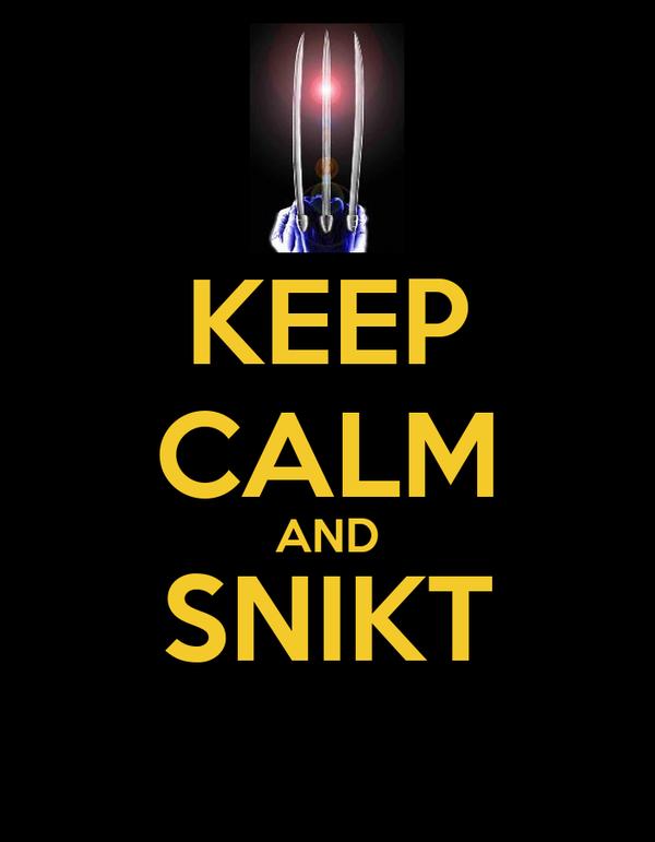 keep-calm-and-snikt--2.jpg