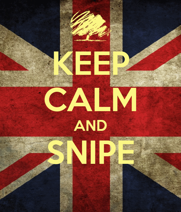 KEEP CALM AND SNIPE