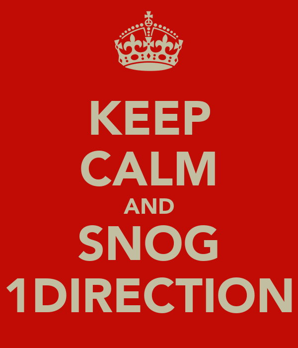 KEEP CALM AND SNOG 1DIRECTION