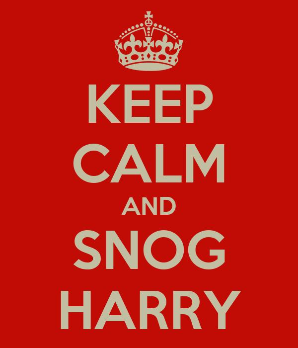 KEEP CALM AND SNOG HARRY