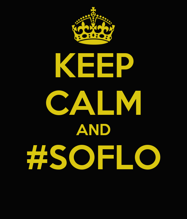 KEEP CALM AND #SOFLO