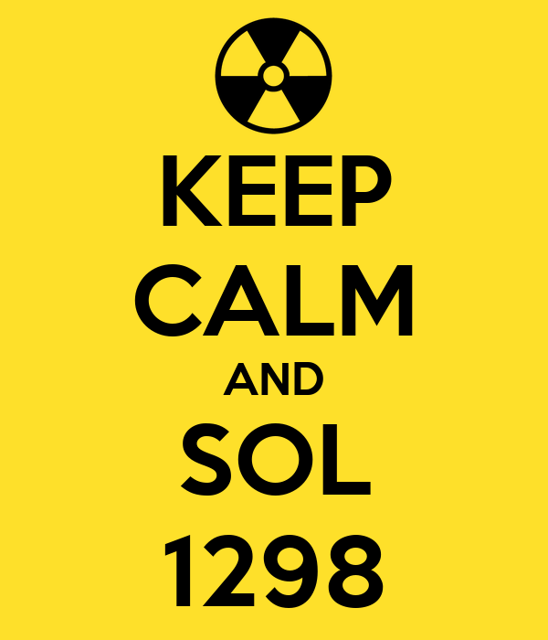 KEEP CALM AND SOL 1298