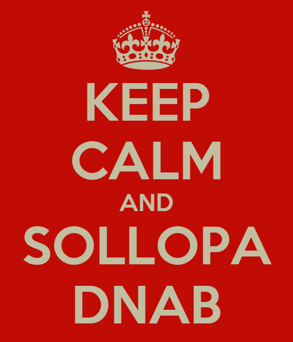 KEEP CALM AND SOLLOPA DNAB