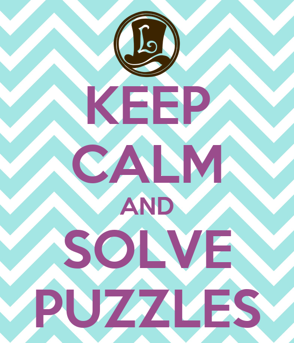 KEEP CALM AND SOLVE PUZZLES
