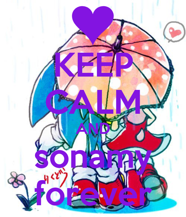 KEEP CALM AND sonamy forever