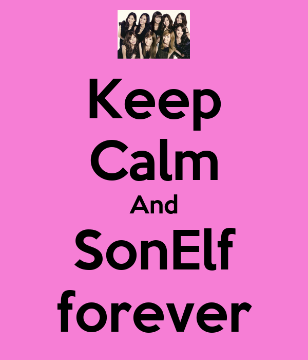 Keep Calm And SonElf forever