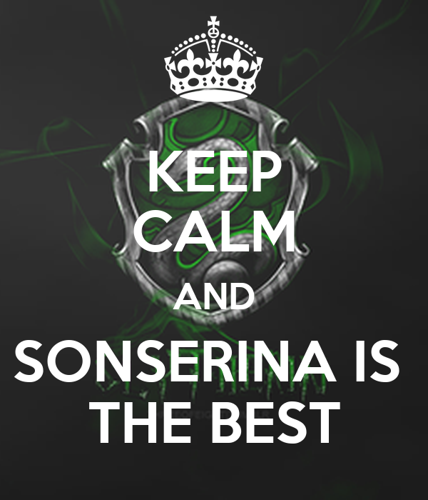 KEEP CALM AND SONSERINA IS  THE BEST