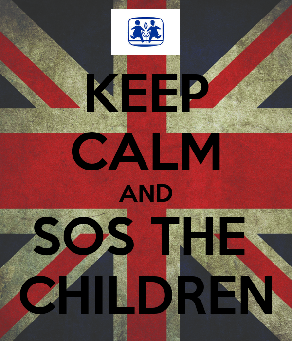 KEEP CALM AND SOS THE  CHILDREN