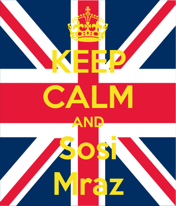KEEP CALM AND Sosi Mraz