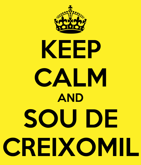 KEEP CALM AND SOU DE CREIXOMIL