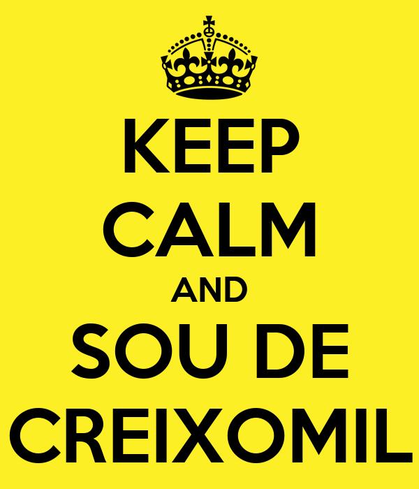 KEEP CALM AND SOU DE CREIXOMIL