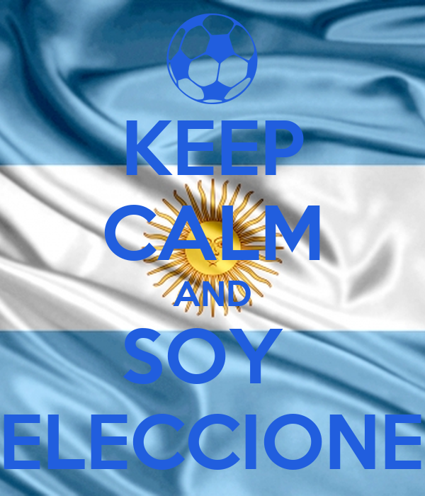 KEEP CALM AND SOY  SELECCIONER