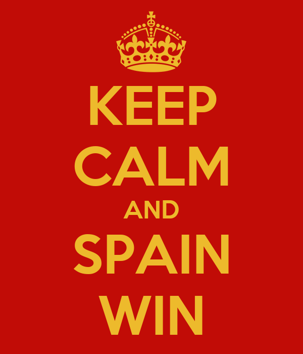 KEEP CALM AND SPAIN WIN