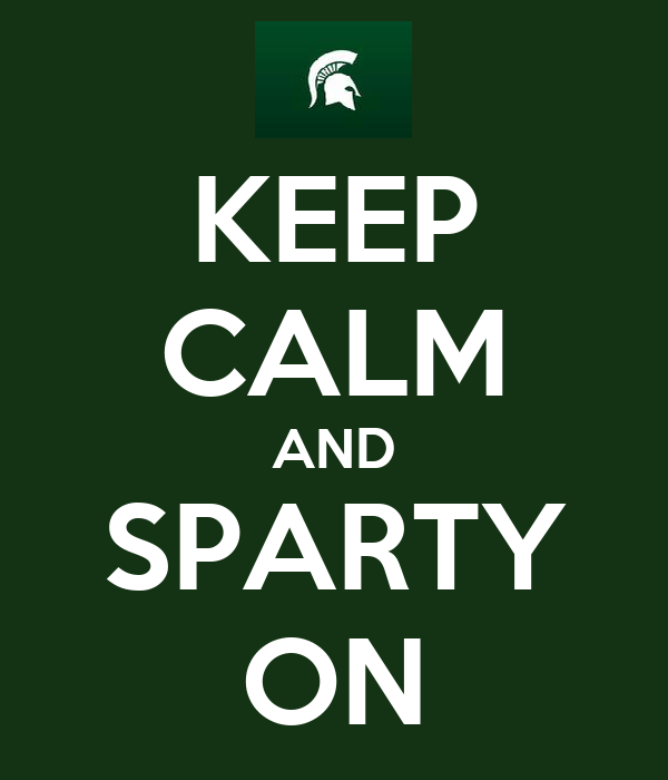 KEEP CALM AND SPARTY ON