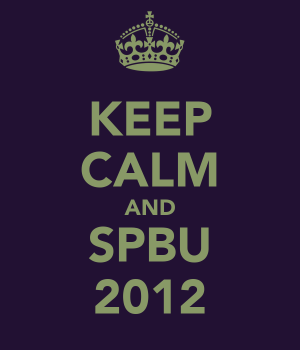 KEEP CALM AND SPBU 2012