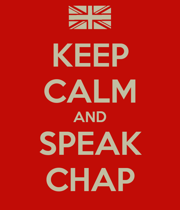 KEEP CALM AND SPEAK CHAP