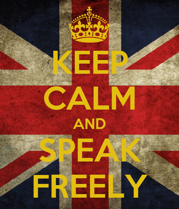 KEEP CALM AND SPEAK FREELY
