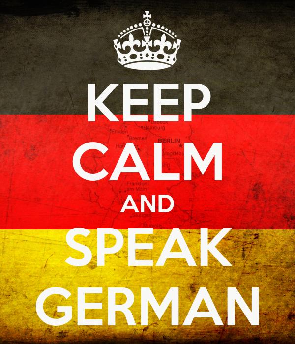 KEEP CALM AND SPEAK GERMAN